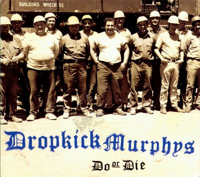 (1998) Dropkick Murphys - Do Or Die